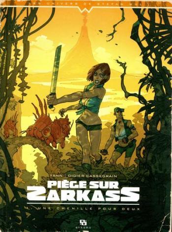 Couverture de l'album Piège sur Zarkass - 1. Une chenille pour deux