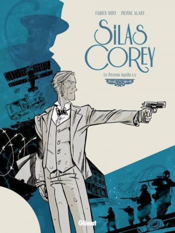 Couverture de l'album Silas Corey - 2. Le Réseau Aquila 2/2
