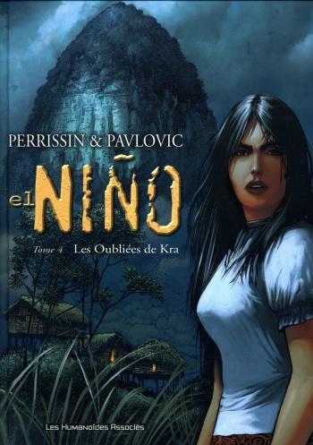 Couverture de l'album El Niño - 4. Les Oubliées de Kra