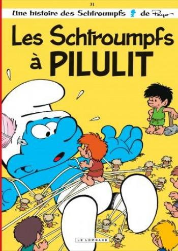 Couverture de l'album Les Schtroumpfs - 31. Les Schtroumpfs à Pilulit