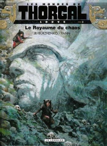 Couverture de l'album Les Mondes de Thorgal - Louve - 3. Le Royaume du chaos