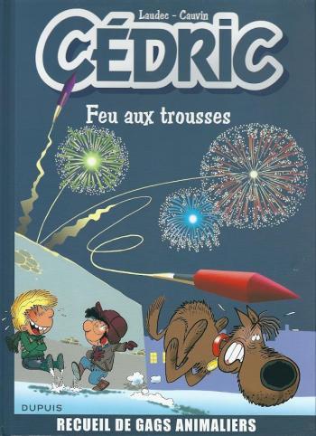 Couverture de l'album Cédric (Best Of) - 4. Feu aux trousses