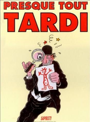 Couverture de l'album Presque tout Tardi (One-shot)