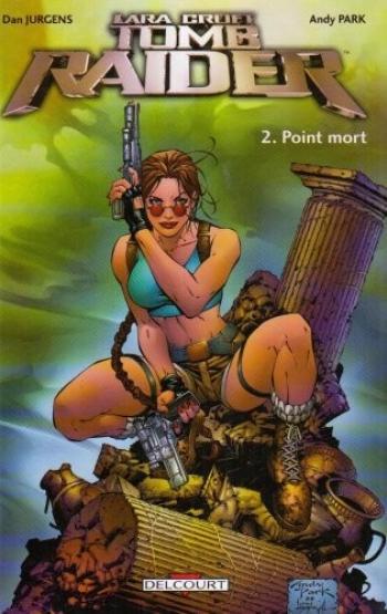 Couverture de l'album Lara Croft - Tomb Raider - 2. Point mort