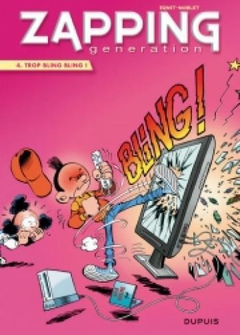 Couverture de l'album Zapping Generation - 4. Trop bling bling !