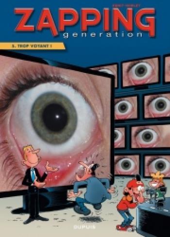 Couverture de l'album Zapping Generation - 5. Trop voyant !