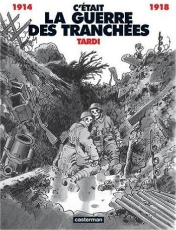 Couverture de l'album C'était la guerre des tranchées (One-shot)