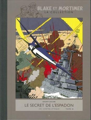 Couverture de l'album Blake et Mortimer (Hachette) - 3. Le secret de l'espadon - SX 1 contre-attaque