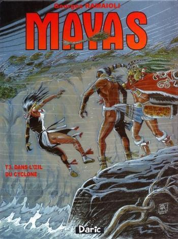 Couverture de l'album Mayas - 3. Dans l'oeil du cyclone