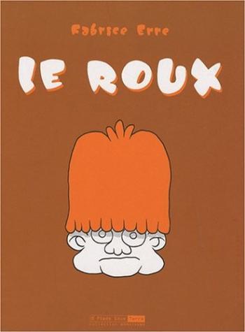 Couverture de l'album Le roux (One-shot)