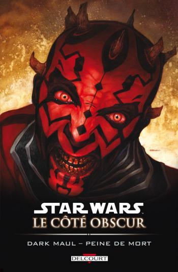 Couverture de l'album Star Wars - Le Côté obscur - 13. Dark Maul - Peine de mort