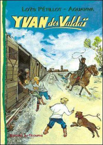 Couverture de l'album Yvan des valdaï - 1. Yvan des valdaï