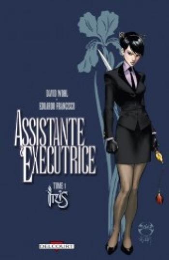 Couverture de l'album Assistante et Exécutrice (One-shot)