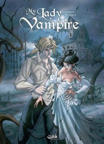 Couverture de l'album My Lady vampire - 1. Deviens ma proie