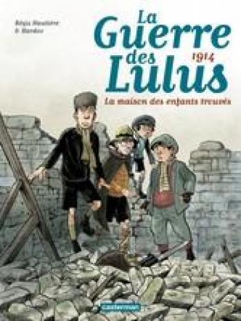 Couverture de l'album La Guerre des Lulus - 1. 1914 - La Maison des enfants trouvés