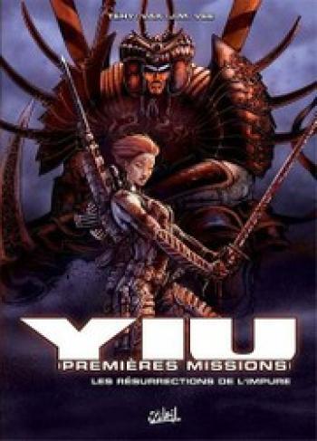 Couverture de l'album Yiu - Premières missions - 2. Les résurrections de l'impure