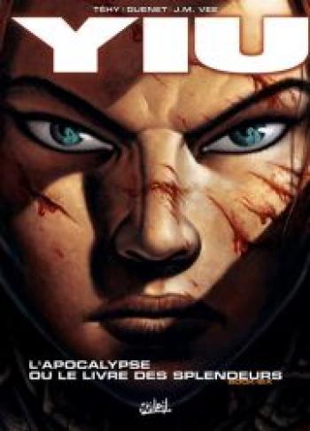 Couverture de l'album YIU - 6. L'apocalypse ou le livre des splendeurs