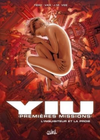 Couverture de l'album Yiu - Premières missions - 6. L'inquisiteur et la proie