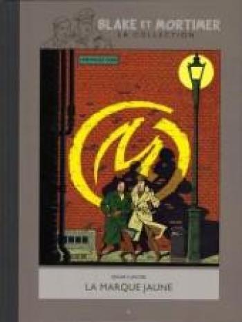 Couverture de l'album Blake et Mortimer (Hachette) - 6. La marque jaune