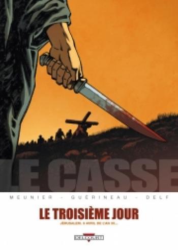 Couverture de l'album Le Casse - 2. Le Troisième Jour