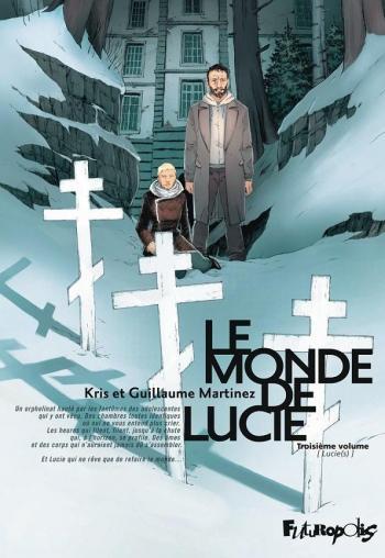 Couverture de l'album Le Monde de Lucie - 3. Lucie(s)