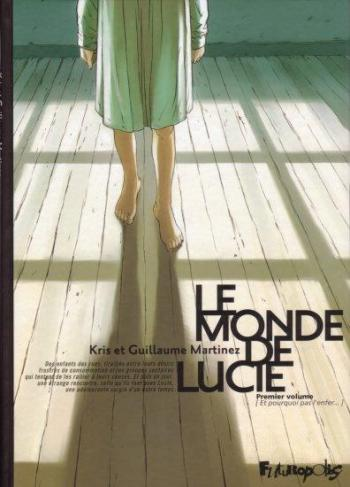 Couverture de l'album Le Monde de Lucie - 1. Et pourquoi pas l'enfer...