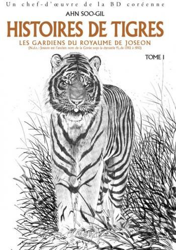 Couverture de l'album Histoires de Tigres - 1. Les gardiens du royaume de Joseon