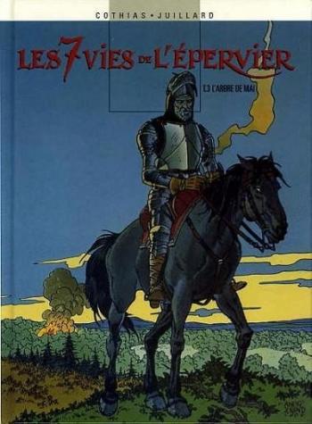 Couverture de l'album Les 7 Vies de l'Épervier (France Loisirs - album double) - 2. T.3 L'arbre de mai / T.4 Hyronimus
