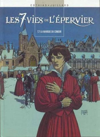 Couverture de l'album Les 7 Vies de l'Épervier (France Loisirs - album double) - 4. T.7 La marque du condor / T.8 La génèse