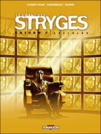 Couverture de l'album Le Chant des Stryges - 11. Cellules