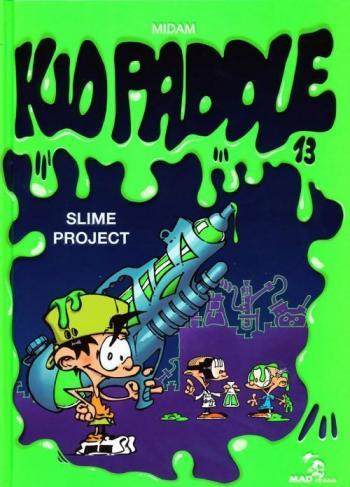 Couverture de l'album Kid Paddle - 13. Slime Project