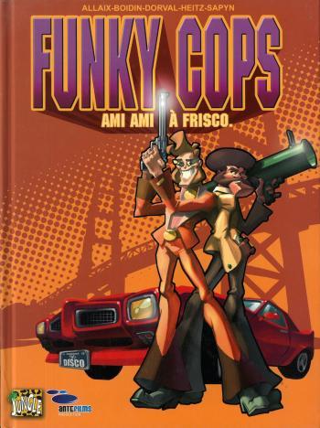 Couverture de l'album Funky Cops - 1. Ami ami à Frisco