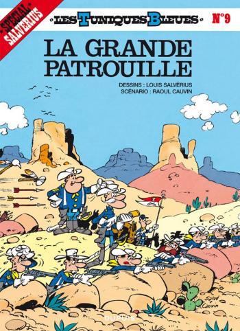 Couverture de l'album Les Tuniques bleues - 9. La Grande Patrouille