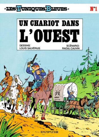 Couverture de l'album Les Tuniques bleues - 1. Un chariot dans l'ouest