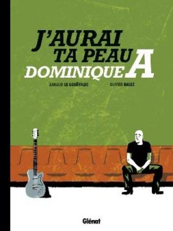 Couverture de l'album J'aurai ta peau Dominique A (One-shot)