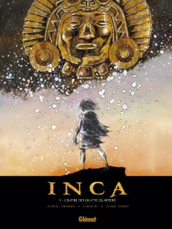 Couverture de l'album Inca - 1. L'empire des quatre quartiers