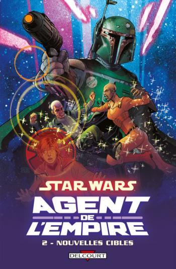 Couverture de l'album Star Wars - Agent de l'Empire - 2. Nouvelles Cibles