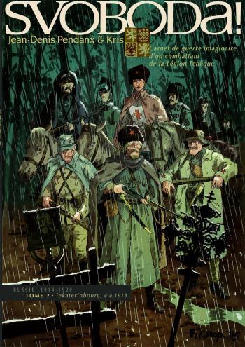 Couverture de l'album Svoboda! - 2. Iekaterinbourg, été 1918