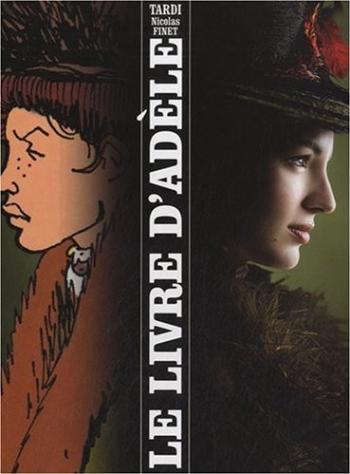 Couverture de l'album Les Aventures extraordinaires d'Adèle Blanc-Sec - HS. Le Livre d'Adèle