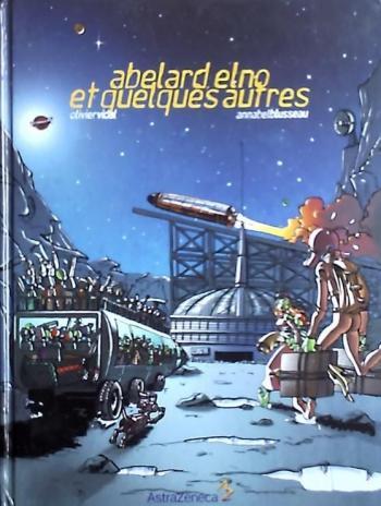 Couverture de l'album Abélard, Elno et quelques autres (One-shot)