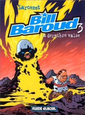 Couverture de l'album Bill Baroud - 3. La Dernière Valse