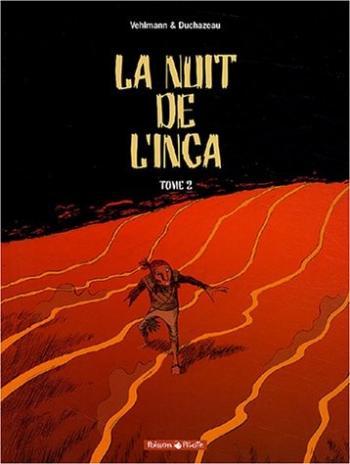 Couverture de l'album La nuit de l'Inca - 2. Tome 2