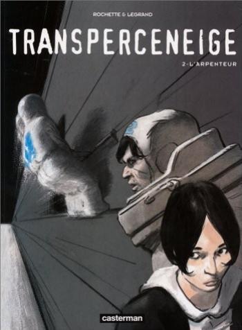 Couverture de l'album Transperceneige - 2. L'Arpenteur