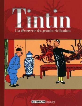 Couverture de l'album Tintin (Divers et HS) - HS. Tintin à la découverte des grandes civilisations