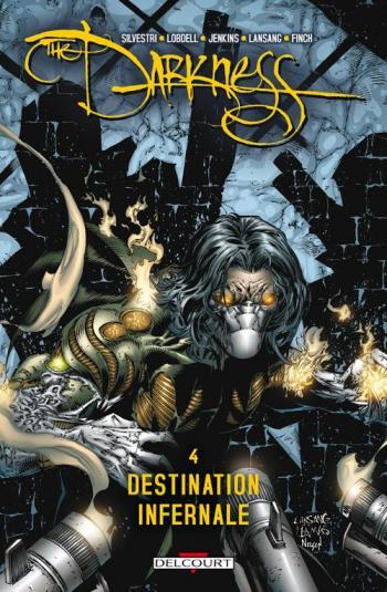 Couverture de l'album The Darkness (Delcourt) - 4. Destination infernale