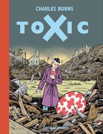 Couverture de l'album Toxic - 1. Toxic
