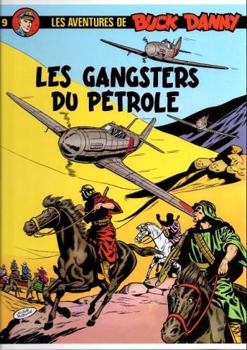 Couverture de l'album Buck Danny - 9. Les gangsters du pétrole