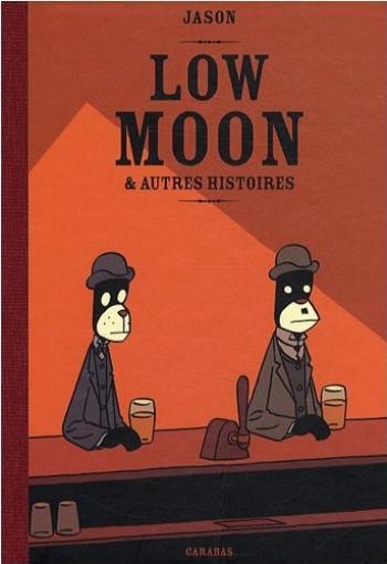 Couverture de l'album Low Moon & autres histoires (One-shot)