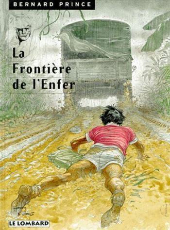 Couverture de l'album Bernard Prince - 3. La Frontière de l'enfer