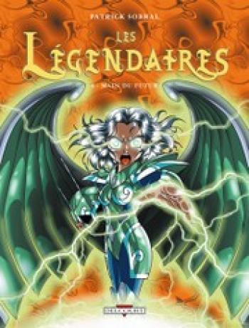 Couverture de l'album Les Légendaires - 6. Main du futur
